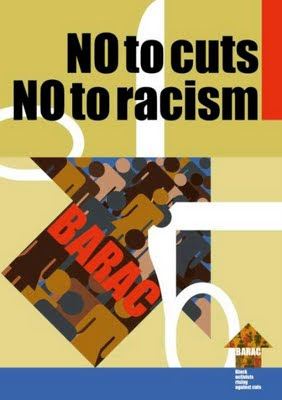 Black Activists Rising Against Cuts. (BARAC) UK