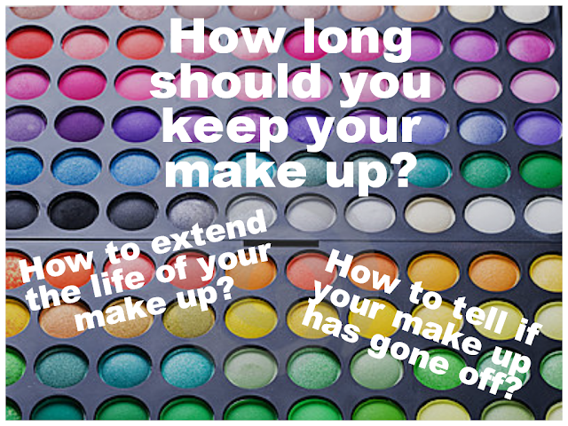 How long can I keep my make up - when does make up expire - has my make up gone off - tips to keep your make up for longer