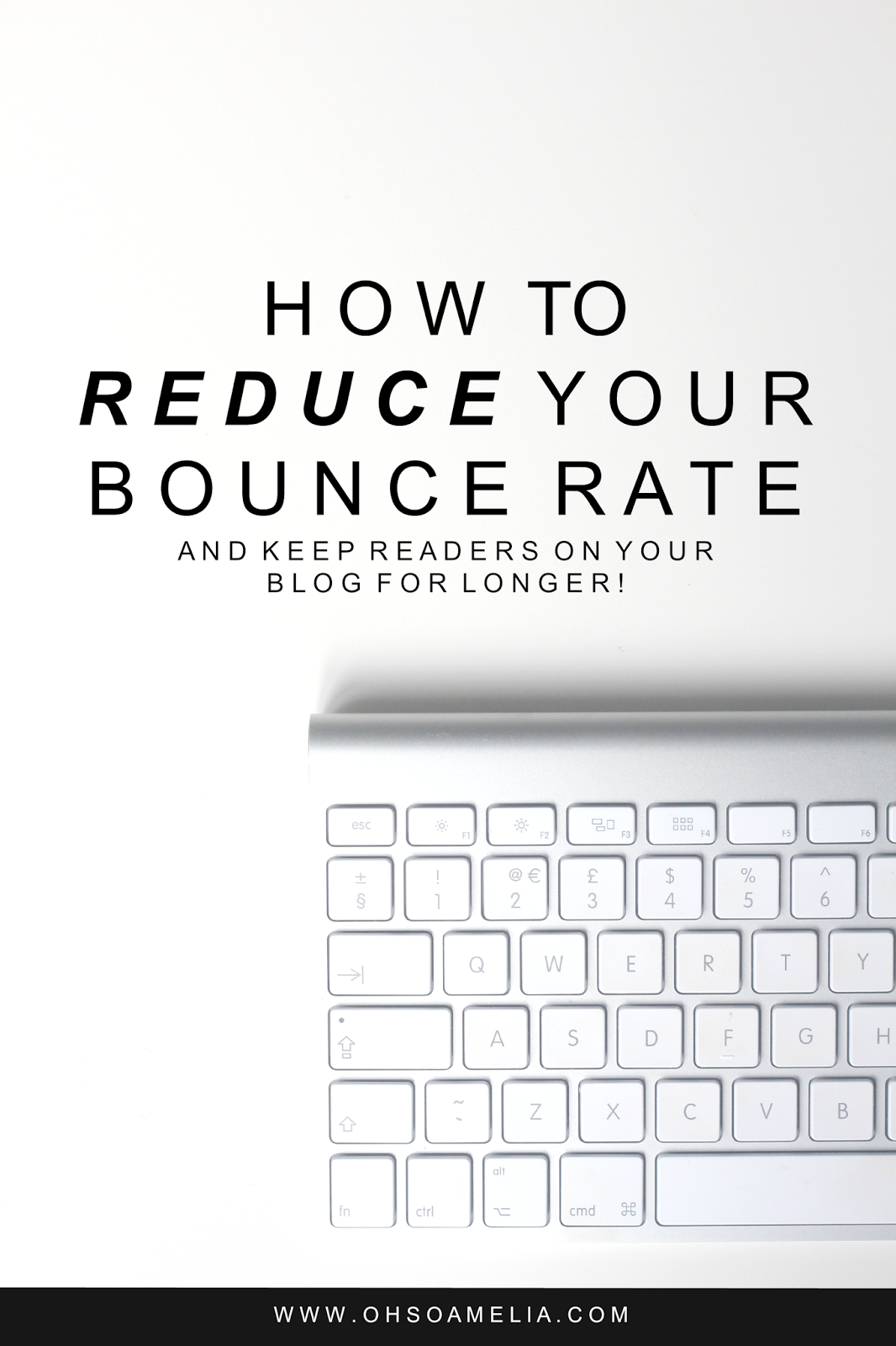 How To Reduce Your Bounce Rate and ways to keep visitors on your blog for longer
