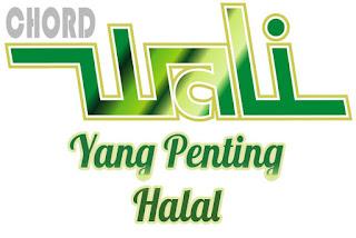 Lirik dan Chord(Kunci Gitar) Wali ~ Yang Penting Halal