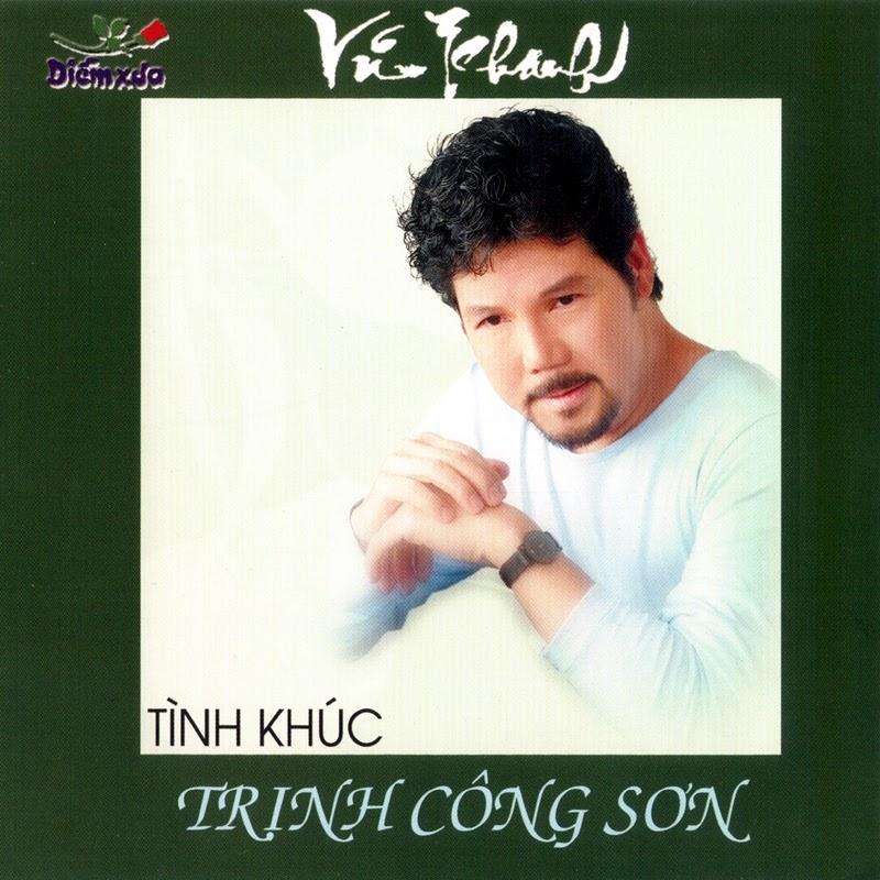 Diễm Xưa CD162 - Vũ Khanh - Tình Khúc Trịnh Công Sơn (NRG)