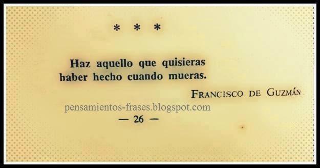 frases de Francisco de Guzmán