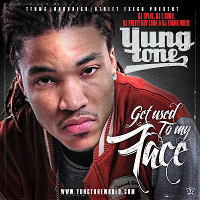 Yung_Tone-Get_Used_To_My_Face-(Bootleg)-2011