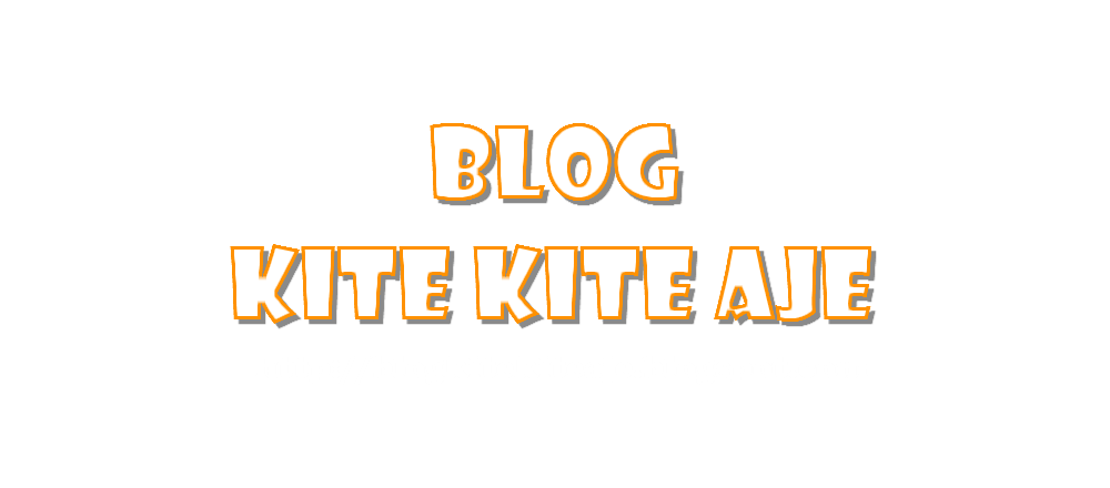 Blog Kite Kite Aje