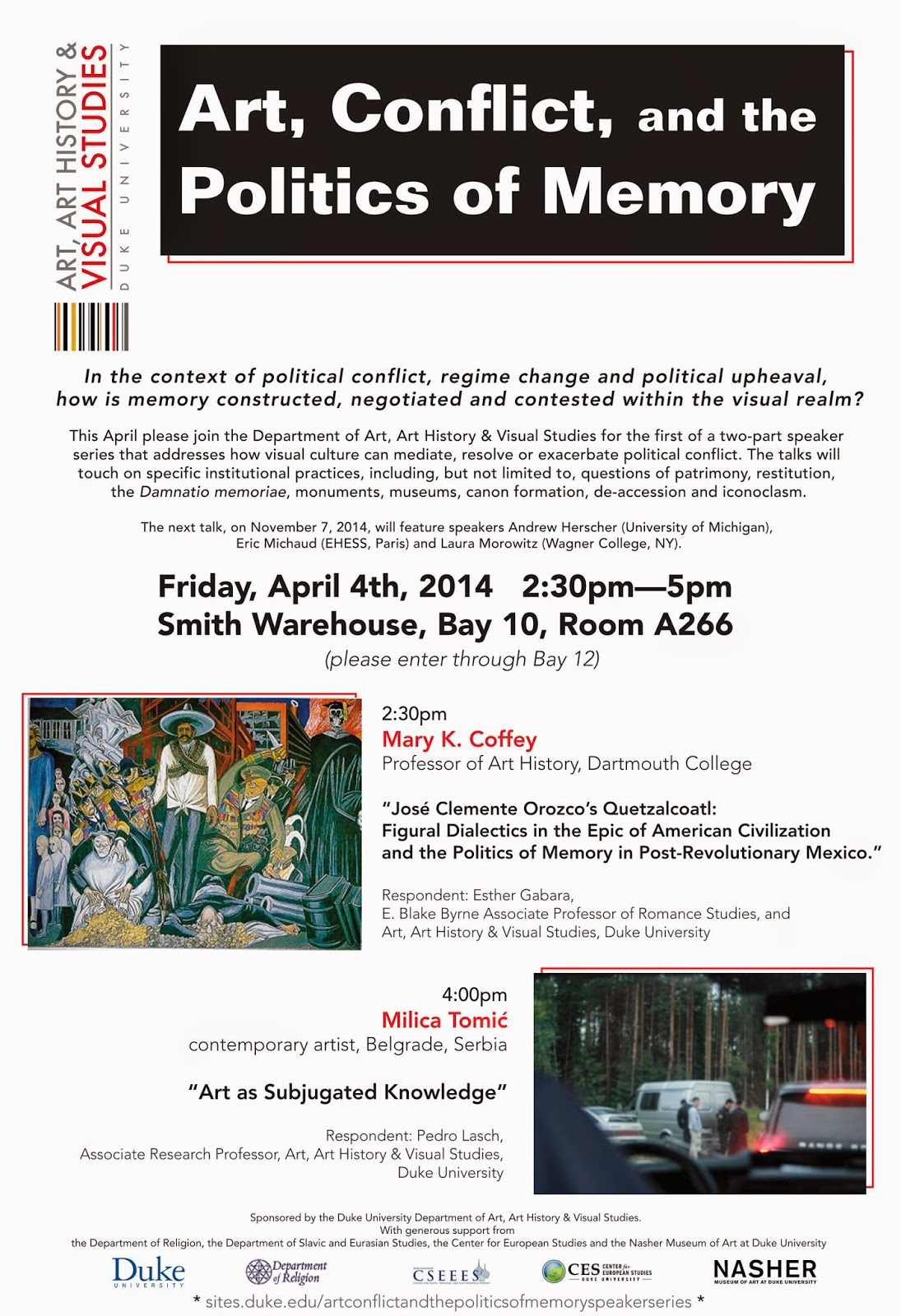 http://sites.duke.edu/artconflictandthepoliticsofmemoryspeakerseries/