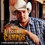 Baixar CD Pe. Alessandro Campos – O Homem Decepciona, Jesus Cristo Jamais Download