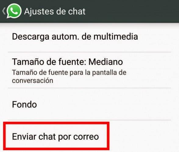 Trucos para WhatsApp - Envía tus conversaciones por email