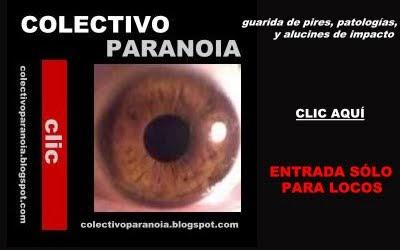 Visita el COLECTIVO PARANOIA