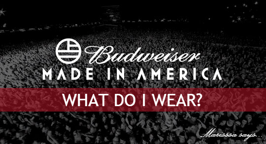 style inspiration for made in america concert