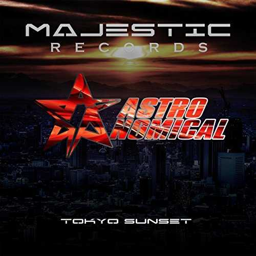 [Album] Astronomical(JAPAN) – Tokyo Sunset (2015.06.03/MP3/RAR)