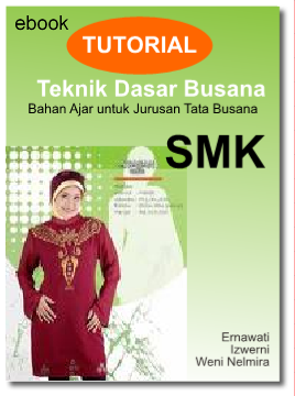 Download Gratis Ebook Tutorial Teknik Tata Busana untuk SMK