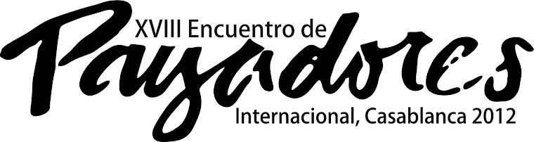 XVIII Encuentro de Payadores Internacional, Casablanca 2012