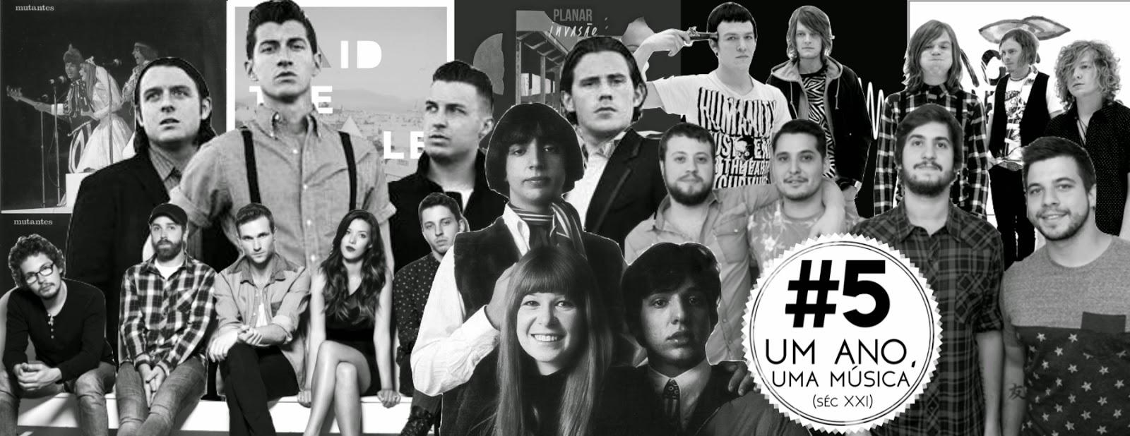 #5: Um Ano, Uma Música (séc XXI)