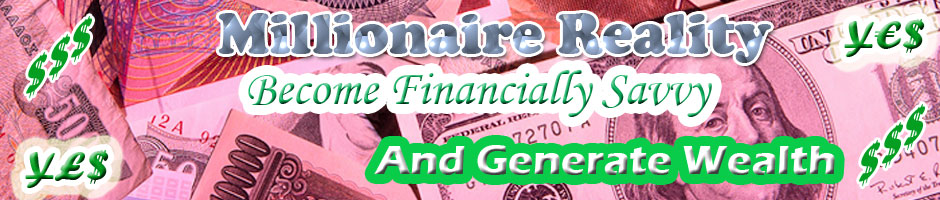 Become Financially Savvy and Generate Wealth!