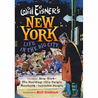 Book Cover:  New York: Life in the Big City by Will Eisner.  Image Source: http://farm3.staticflickr.com/2368/2221789420_4b3ea07be6.jpg