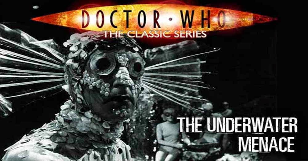 Doctor Who 032: The Underwater Menace