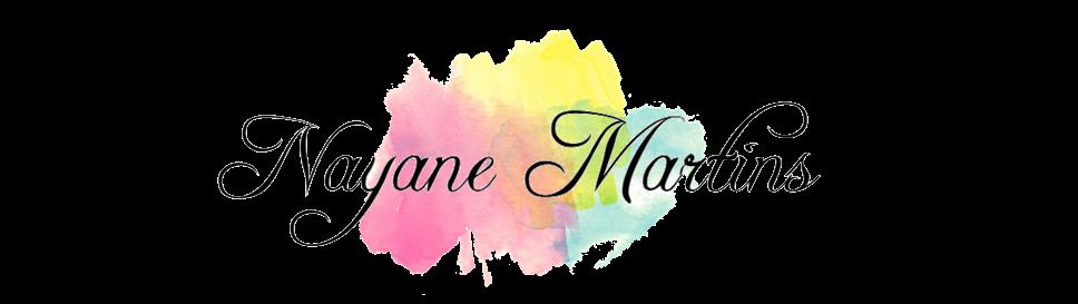 Nayane Martins | A Sua Revista Eletrônica