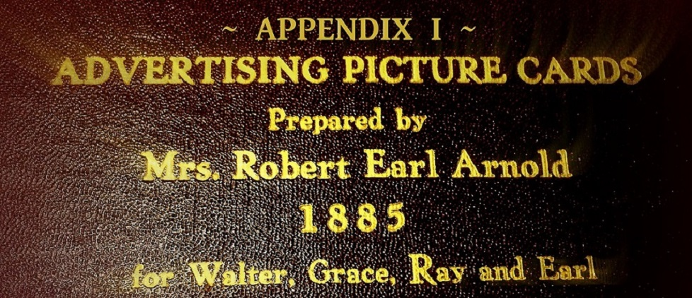 Appendix 1 - The Earl J. Arnold Advertising Collection - 1885