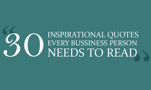 30 inspirational quotes every business person needs to