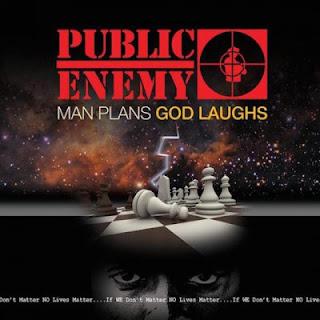 Public Enemy - Man Plans God Laughs (2015) FLAC