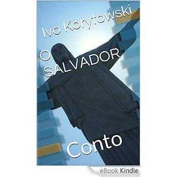 O SALVADOR (clique na imagem para mais informações)