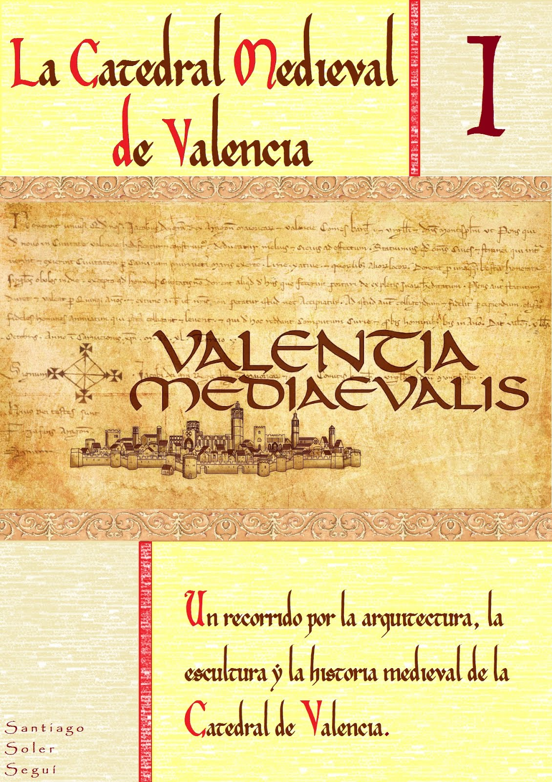 ¡¡  PINCHA EN LA IMAGEN Y DESCARGA YA EL PRIMER VOLUMEN DE VALENTIA MEDIAEVALIS !!