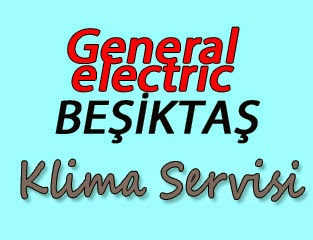 General Electric Beşiktaş Klima Servis