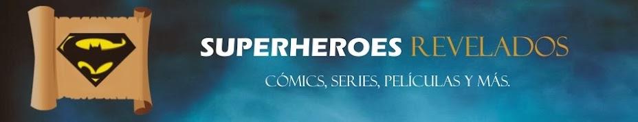 Superheroes Revelados