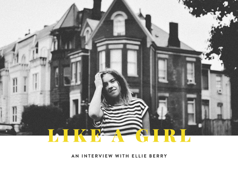 Ellie Berry - Like A Girl