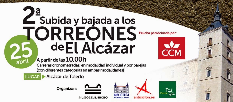 2ª Subida y Bajada a los Torreones del Alcázar, en Toledo