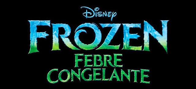 Novidades - Vem aí Frozen: Febre Congelante