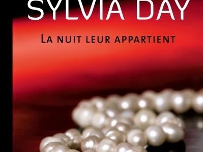 La nuit leur appartient, tome 1 : Les rêves n'ont jamais été aussi brûlants de Sylvia Day