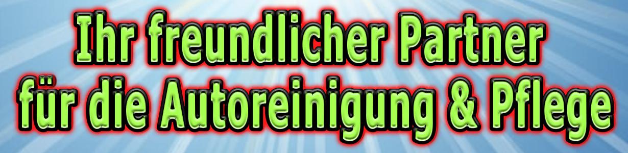 Ihr freundlicher Partner für die Autoreinigung & Autopflege München