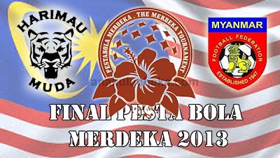 Keputusan Pestabola Merdeka 2013 Final Malaysia Vs Myammar