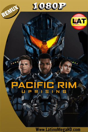 Pacific Rim: Uprising (2018) 4k HD BDREMUX 1080p Dual Latino-Ingles HD