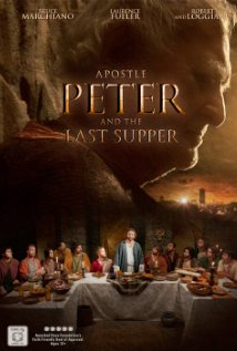 Apostle Peter And The Last Supper (2012) DVDRiP