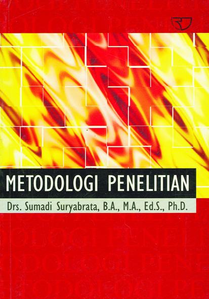 Sumberbuku: Suryabrata, Sumadi.2010. MetodologiPenelitian .Jakarta: PT