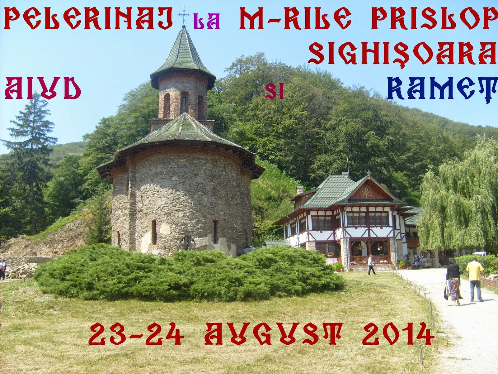 Pelerinaj in Transilvania, 23-23 august