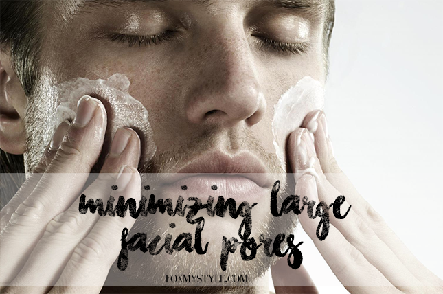Effective Ways on How To Minimize Large Face Pores