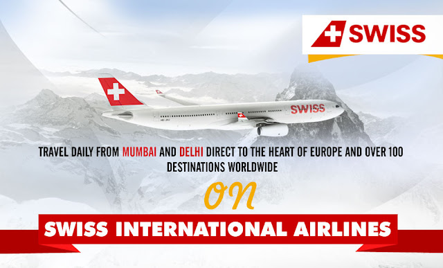 SWISS INTERNATIONAL AIRLINES TRAVEL DAILY FROM MUMBAI AND DELHI DIRECT TO THE EUROPE