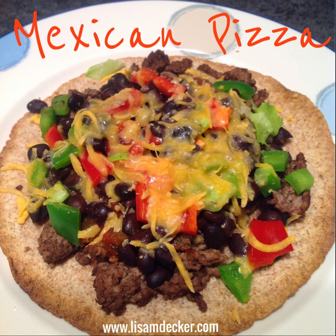 Mexican Pizza, Clean Eating Dinners, Healthy Mexican Recipes
