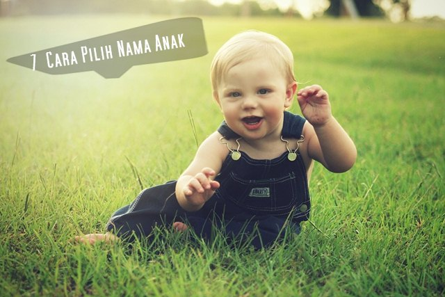 7 Tips Cara Pilih Nama Anak Bayi Laki-Laki