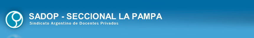 Sadop | Seccional La Pampa