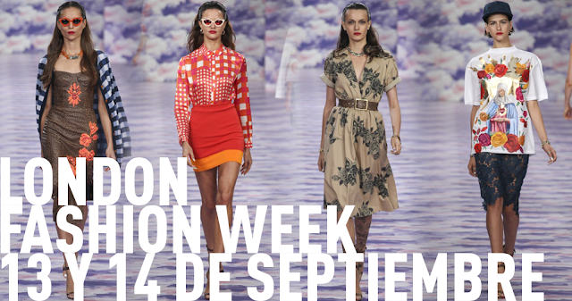 London Fashion Week 13 y 14 septiembre