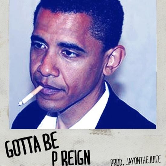 P. Reign - Gotta Be
