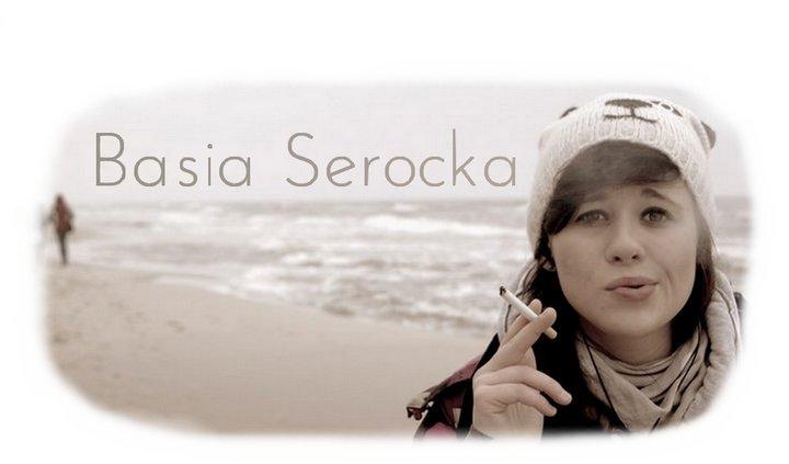 Basia Serocka Oficjalny blog