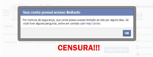 ATUALIZADO: CENSURA!!! PÁGINA LIBERTAR E PERFIS PARTICULARES SÃO BLOQUEADOS PELO FACEBOOK!!!