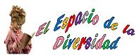 """""""El Espacio de la Diversidad"""""""