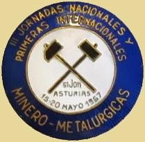 Medalla de las  III Jornadas Minero Metalúrgicas, Gijón