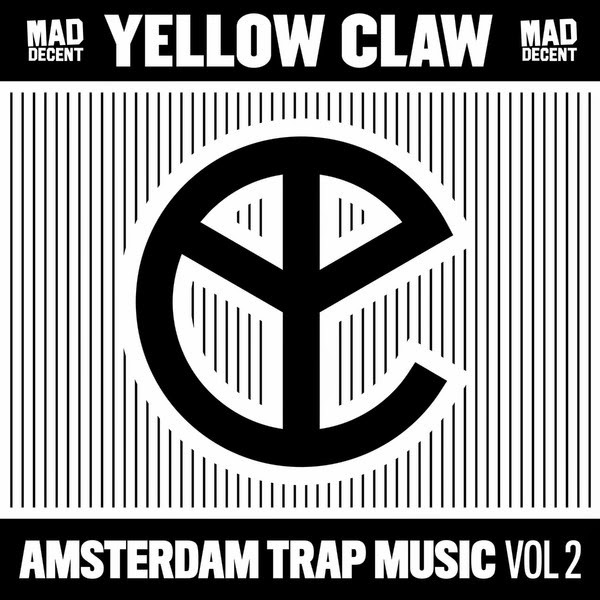 Yellow Claw - Amsterdam Trap Music, Vol. 2 Cover